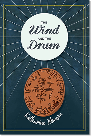 The Wind and the Drum by Katharine Johnson